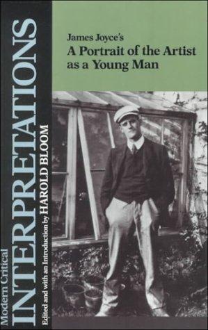 9781555460204: James Joyce's: A Portrait of the Artist as a Young Man (Modern Critical Interpretations)