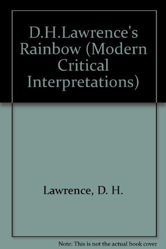 9781555460235: D.H. Lawrence's the Rainbow (Modern Critical Interpretations)