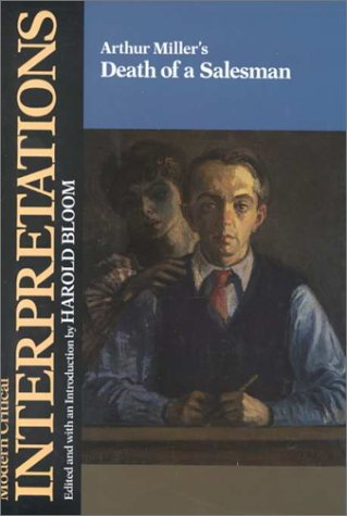 Death of a Salesman (MCI) (Bloom's Modern Critical Interpretations): Harold Bloom, Harold ...