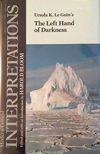 9781555460648: Ursula K. Le Guin's the Left Hand of Darkness (Modern Critical Interpretations)