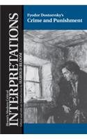 Crime and Punishment (Bloom's Modern Critical Interpretations): Fyodor M. Dostoevsky