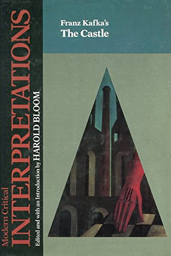 9781555460693: Franz Kafka's the Castle (Bloom's Modern Critical Interpretations)