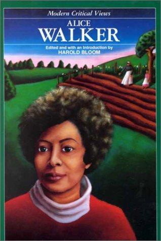 Alice Walker (Modern Critical Views): Bloom, Harold, Ed.