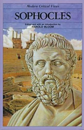 9781555463236: Sophocles (Bloom's Modern Critical Views)