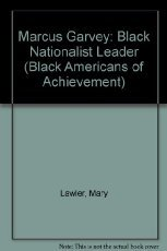 Marcus Garvey (Black Americans of Achievement): Mary Lawler**OUT OF