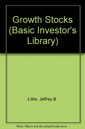 9781555466244: Growth Stocks (The Basic Investor's Library)