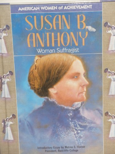 Susan B. Anthony (Woa) (Women of Achievement) (1555466397) by Barbara Weisberg
