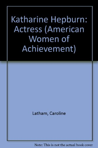9781555466589: Katharine Hepburn (American Women of Achievement Series)