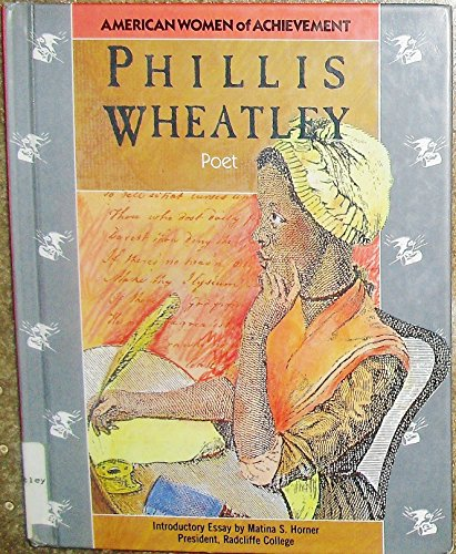 9781555466831: Phillis Wheatley: Poet (American Women of Achievement)