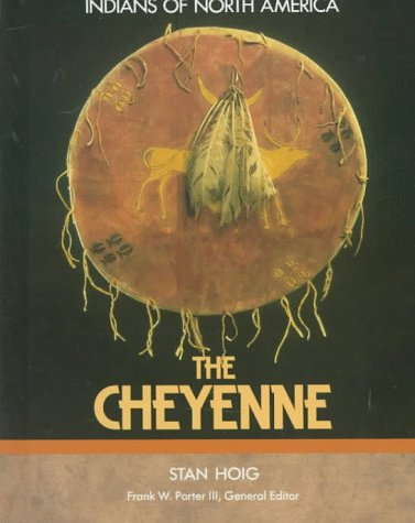 9781555466961: Cheyenne (Indians of North America)