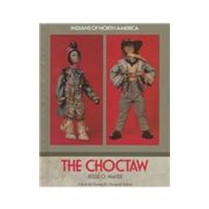 9781555466992: Choctaw (Ina) (Oop) (Indians of North America)