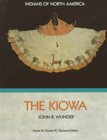 9781555467104: The Kiowa (Indians of North America)