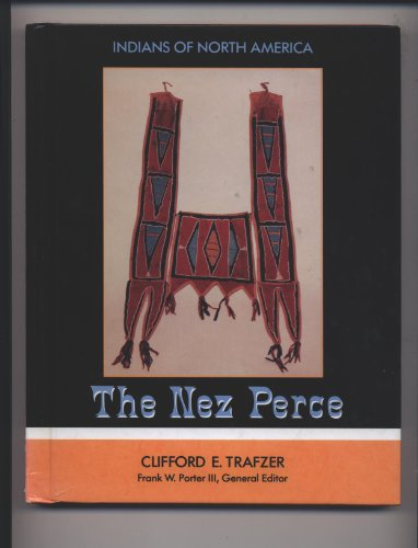 9781555467203: The Nez Perce (Indians of North America)