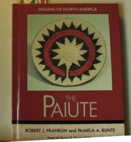 9781555467234: The Paiute (Indians of North America)