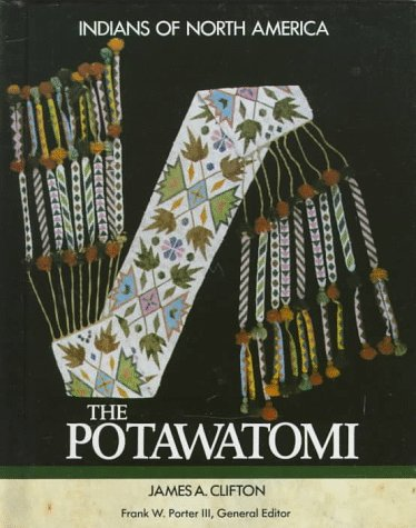 9781555467258: Potawatomi (Indians of North America)