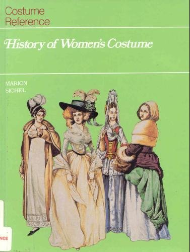 9781555467562: History of Women's Costume
