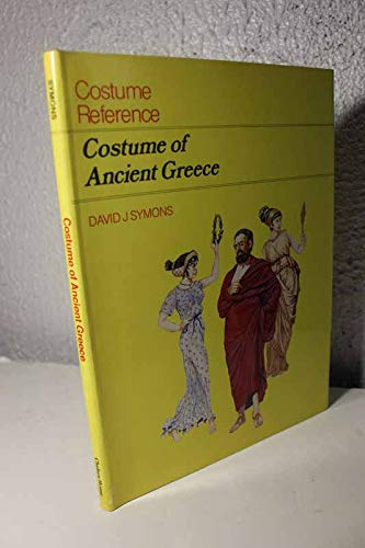9781555467647: Costume of Ancient Greece (Costume of the ancient world)