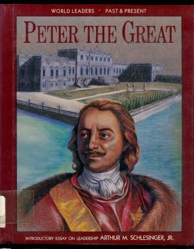 9781555468217: Peter the Great (World Leaders Past & Present)