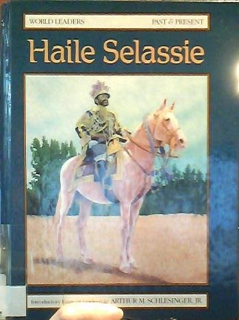 9781555468507: Haile Selassie (World Leaders Past and Present)
