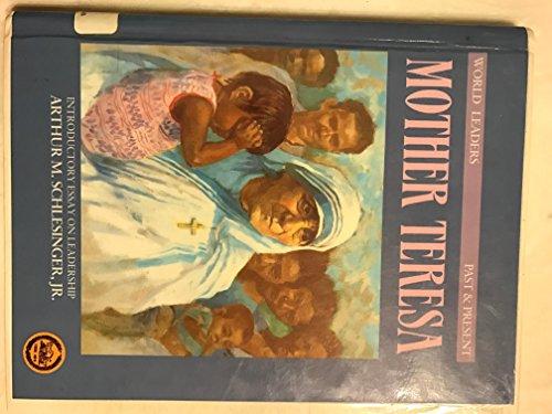 Mother Teresa (World Leaders Past and Present): Clucas, Joan Graff