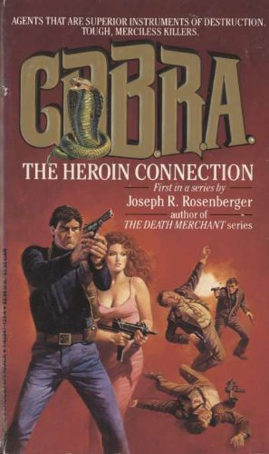 COBRA The Heroin Connection
