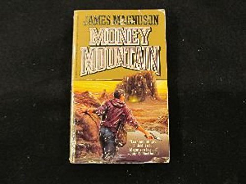 9781555471767: Money Mountain