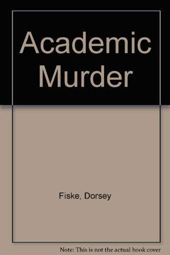 9781555471798: Academic Murder