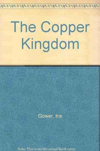 9781555471941: Copper Kingdom