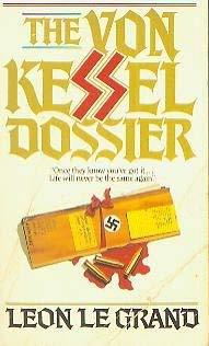 9781555471972: The Von Kessel Dossier