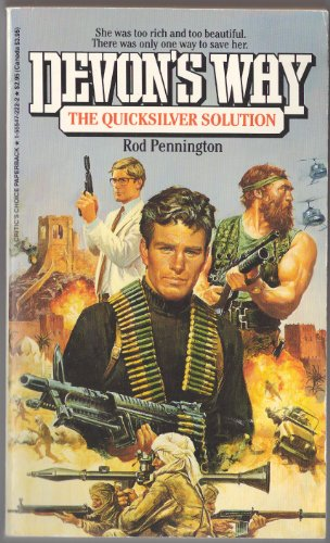 9781555472221: The Quicksilver Solution (Devon's Way)