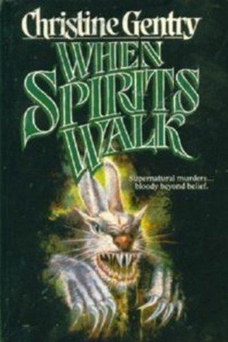 9781555472276: When Spirits Walk