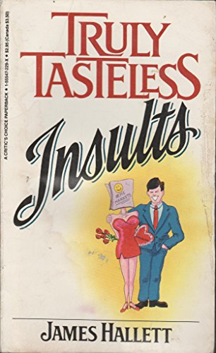Truly Tasteless Insults: Hallett, James