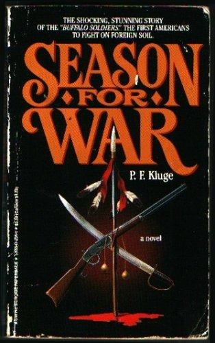 9781555472313: Season for War