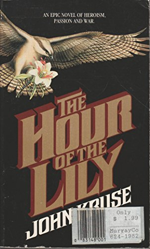The Hour of the Lily (1555472508) by John Kruse