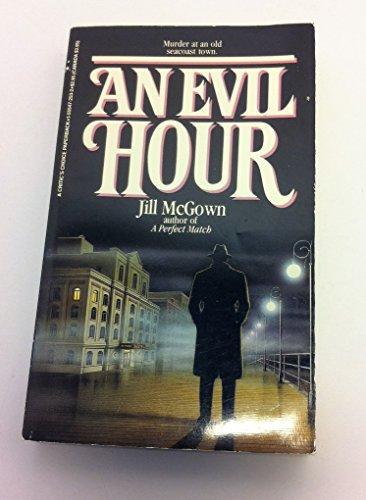 An Evil Hour: McGown, Jill