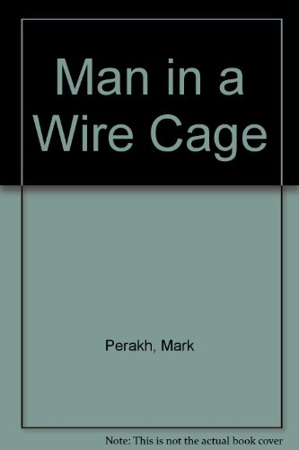 9781555472573: Man in a Wire Cage