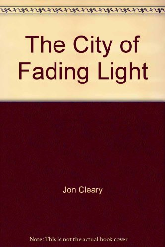 9781555472719: The City of Fading Light