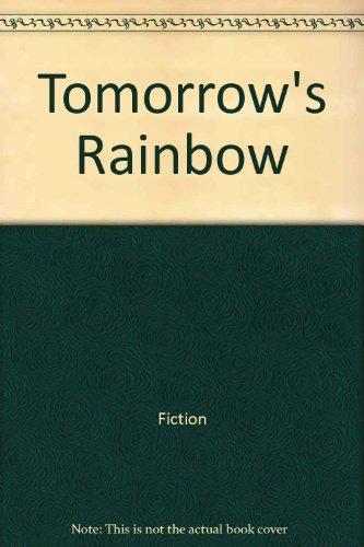 9781555472979: Tomorrow's Rainbow