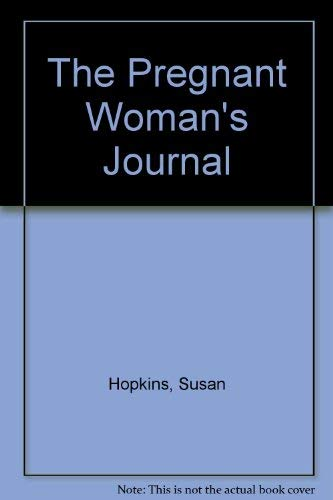 9781555507237: The Pregnant Woman's Journal