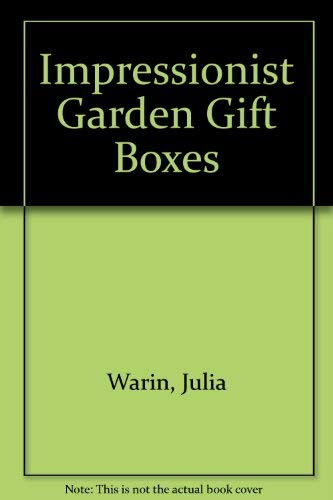 9781555508975: Impressionist Garden Gift Boxes: 18 Easy-to-Assemble Gift Boxes