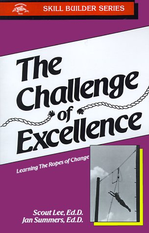 Challenge of Excellence: Learning the Ropes of Change: Lee, Scout & Jan Summers