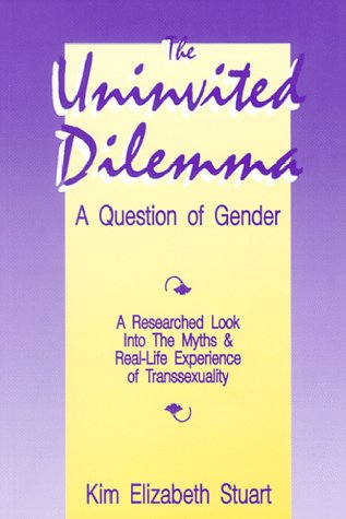 9781555520137: The Uninvited Dilemma: A Question of Gender