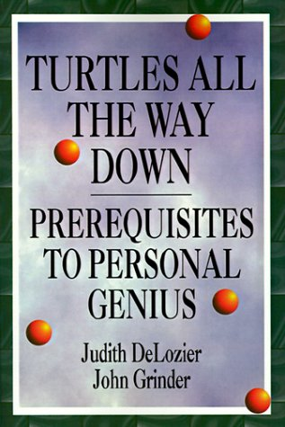 9781555520229: Turtles All the Way Down: Prerequisites to Personal Genius