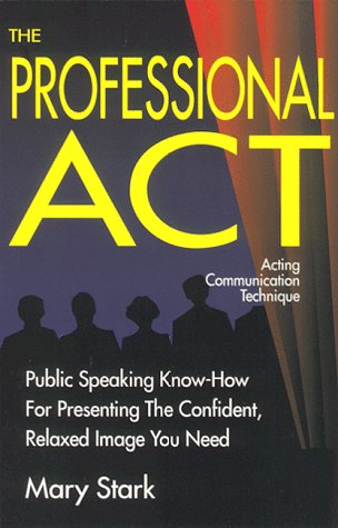 9781555520335: The Professional A C T: Acting Communication Technique