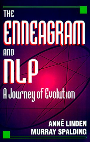 The Enneagram and NLP : A Journey: Anne Linden; Murray
