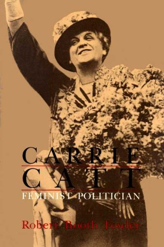 9781555530051: Carrie Catt: Feminist Politician