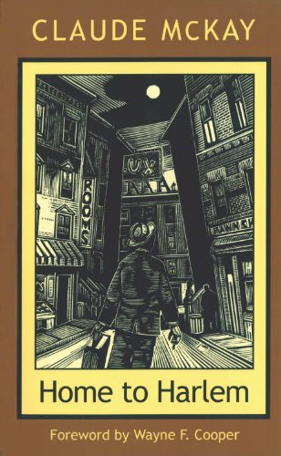 9781555530242: Home To Harlem (Northeastern Library of Black Literature)