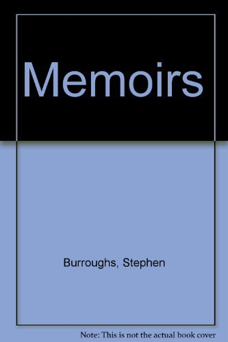 The Memoirs of Stephen Burroughs: Stephen Burroughs