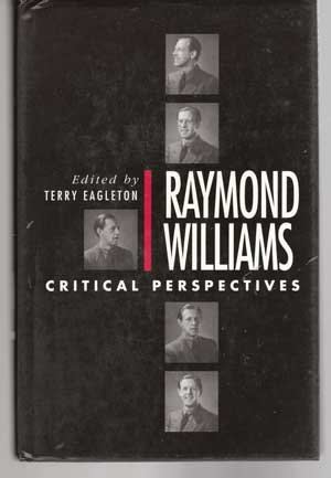 9781555530600: Raymond Williams: Critical Perspectives