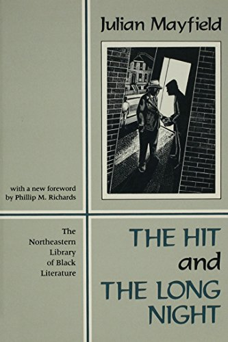 9781555530655: The Hit And The Long Night (Northeastern Library of Black Literature)